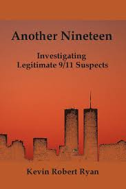 ANOTHER NINETEEN: INVESTIGATING LEGITIMATE 9/11 TRUTH SUSPECTS