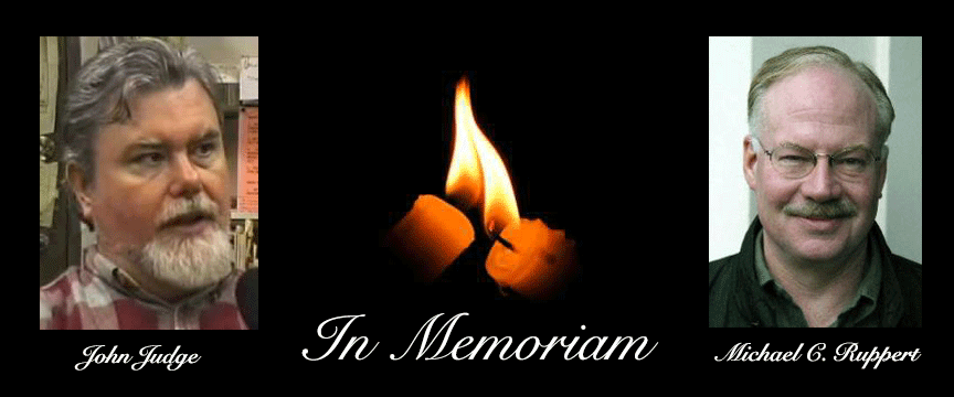 in-memory of John Judge and Michael C. Ruppert