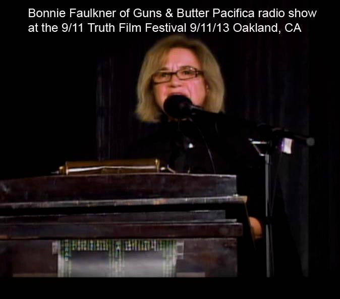 Bonnie-Faulkner_text_911TruthFilmFest2013GrandLakeOaklandCANoLiesRadioAllanRees_photoVicSadot