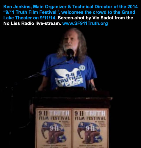 Ken-Jenkins_welcoming-text_9-11TruthFilmFest9-11-14vic-sadot-screenshot_NoLiesRadio